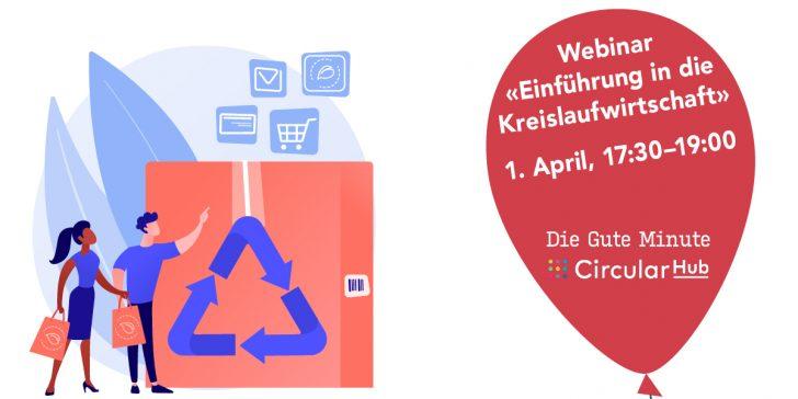 """Bild zum Webinar """"Einführung in die Kreislaufwirtschaft"""" zusammen mit dem Circular Hub"""